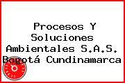 Procesos Y Soluciones Ambientales S.A.S. Bogotá Cundinamarca