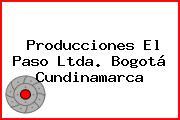 Producciones El Paso Ltda. Bogotá Cundinamarca
