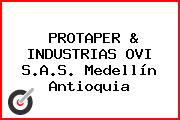 PROTAPER & INDUSTRIAS OVI S.A.S. Medellín Antioquia
