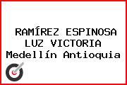 RAMÍREZ ESPINOSA LUZ VICTORIA Medellín Antioquia