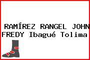 RAMÍREZ RANGEL JOHN FREDY Ibagué Tolima