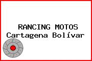 RANCING MOTOS Cartagena Bolívar