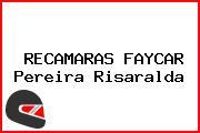 RECAMARAS FAYCAR Pereira Risaralda