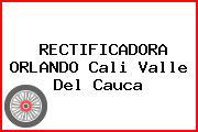 RECTIFICADORA ORLANDO Cali Valle Del Cauca