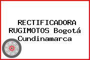 RECTIFICADORA RUGIMOTOS Bogotá Cundinamarca