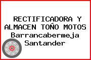RECTIFICADORA Y ALMACEN TOÑO MOTOS Barrancabermeja Santander