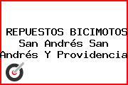 REPUESTOS BICIMOTOS San Andrés San Andrés Y Providencia