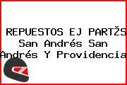REPUESTOS EJ PART®S San Andrés San Andrés Y Providencia