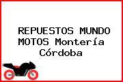 REPUESTOS MUNDO MOTOS Montería Córdoba