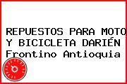 REPUESTOS PARA MOTO Y BICICLETA DARIÉN Frontino Antioquia