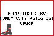 REPUESTOS SERVI HONDA Cali Valle Del Cauca