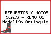 REPUESTOS Y MOTOS S.A.S - REMOTOS Medellín Antioquia