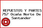 REPUESTOS Y PARTES 757 Ocaña Norte De Santander