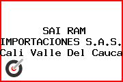 SAI RAM IMPORTACIONES S.A.S. Cali Valle Del Cauca