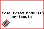 Sami Motos Medellín Antioquia