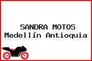 SANDRA MOTOS Medellín Antioquia