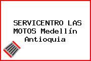 SERVICENTRO LAS MOTOS Medellín Antioquia