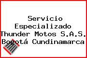 Servicio Especializado Thunder Motos S.A.S. Bogotá Cundinamarca