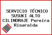 SERVICIO TÉCNICO SUSUKI ALTO CILINDRAJE Pereira Risaralda