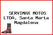 SERVIMAX MOTOS LTDA. Santa Marta Magdalena