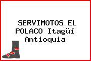 SERVIMOTOS EL POLACO Itagüí Antioquia