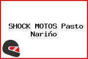 SHOCK MOTOS Pasto Nariño