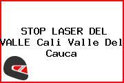 STOP LASER DEL VALLE Cali Valle Del Cauca