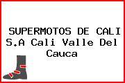 SUPERMOTOS DE CALI S.A Cali Valle Del Cauca