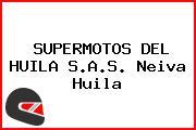 SUPERMOTOS DEL HUILA S.A.S. Neiva Huila