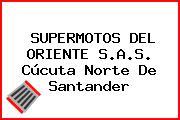 SUPERMOTOS DEL ORIENTE S.A.S. Cúcuta Norte De Santander
