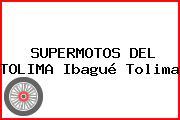 SUPERMOTOS DEL TOLIMA Ibagué Tolima