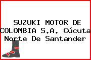 SUZUKI MOTOR DE COLOMBIA S.A. Cúcuta Norte De Santander
