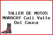 TALLER DE MOTOS MARACAY Cali Valle Del Cauca