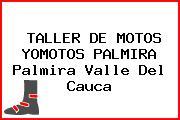 TALLER DE MOTOS YOMOTOS PALMIRA Palmira Valle Del Cauca