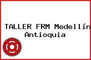 TALLER FRM Medellín Antioquia