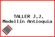 TALLER J.J. Medellín Antioquia