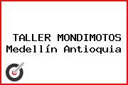 TALLER MONDIMOTOS Medellín Antioquia
