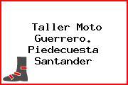 Taller Moto Guerrero. Piedecuesta Santander