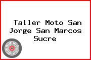Taller Moto San Jorge San Marcos Sucre