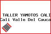 TALLER YAMOTOS CALI Cali Valle Del Cauca
