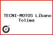 TECNI-MOTOS Líbano Tolima