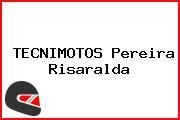 TECNIMOTOS Pereira Risaralda
