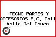 TECNO PARTES Y ACCESORIOS E.C. Cali Valle Del Cauca