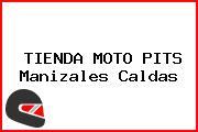 TIENDA MOTO PITS Manizales Caldas