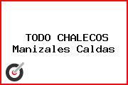 TODO CHALECOS Manizales Caldas