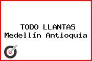 TODO LLANTAS Medellín Antioquia