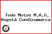 Todo Motos M.A.G. Bogotá Cundinamarca