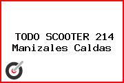 TODO SCOOTER 214 Manizales Caldas