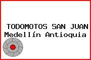 TODOMOTOS SAN JUAN Medellín Antioquia