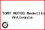 TOMY MOTOS Medellín Antioquia